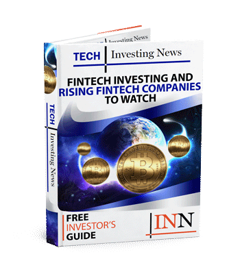 Fintech Investing and Rising Fintech Companies to Watch