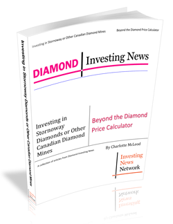 Investing in Stornoway Diamonds or Other Canadian Diamond Mines – Beyond the Diamond Price Calculator