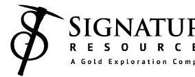 Signature Resources LTD. Announces Non-Brokered Private Placement
